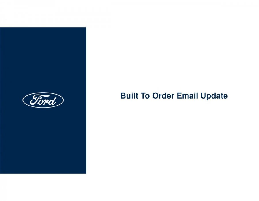 Ford_Built to Order E-Mail Update & Customer Vehicle Order Tracking_2021-04-16_Page_1.jpg